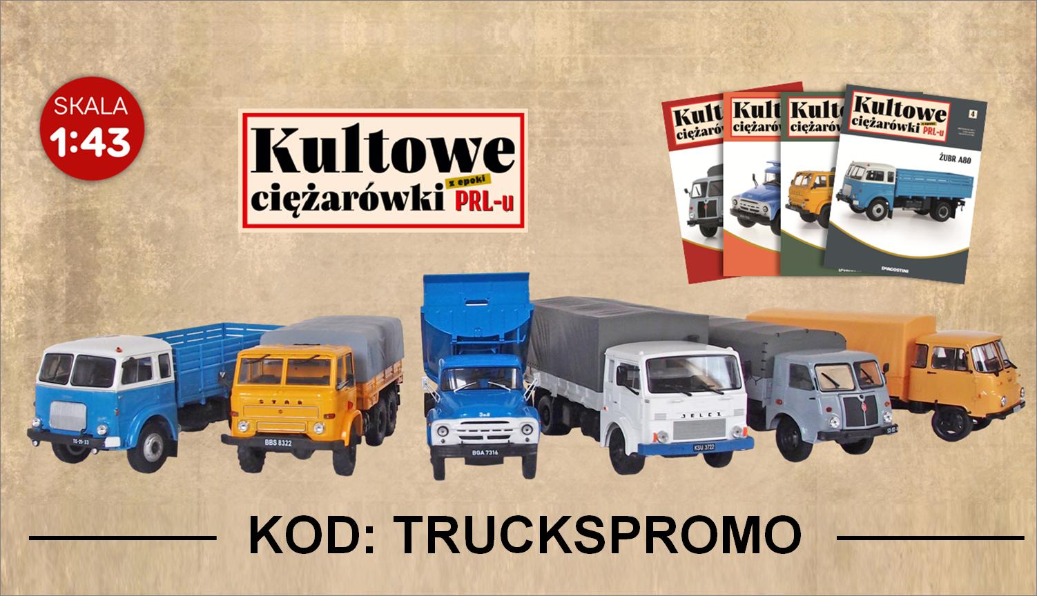 "De Agostini – ""Kultowe ciężarówki PRL-u"". Historia zamknięta w skali!"