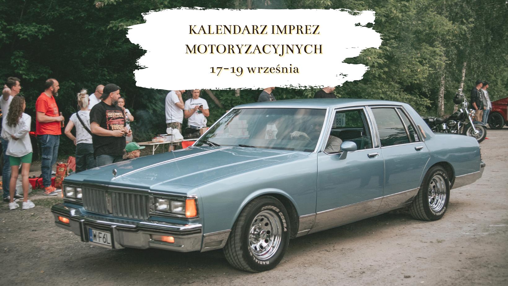 Weekendowy rozkład jazdy – kalendarz imprez motoryzacyjnych 17-19 września.