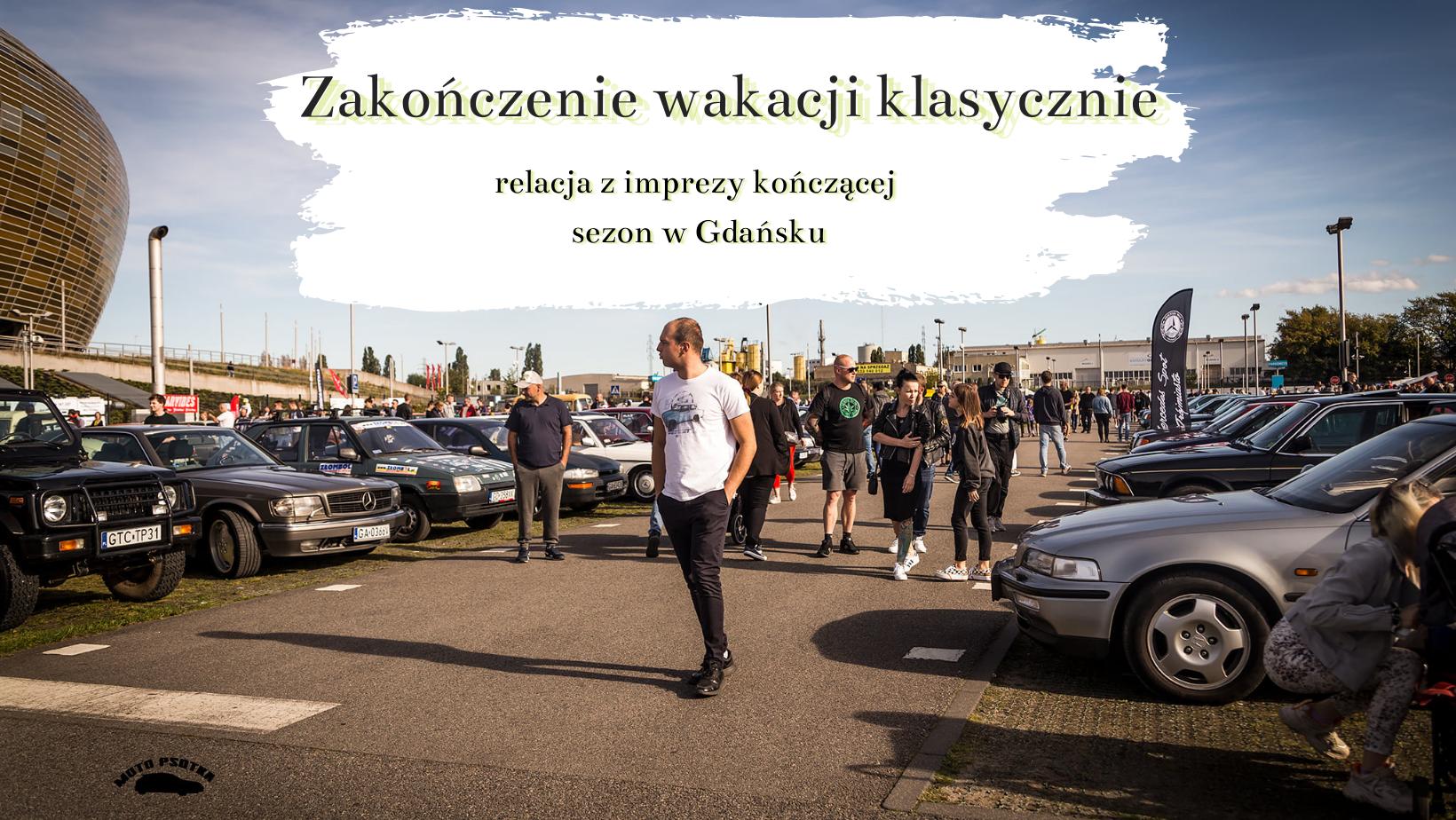 Zakończenie wakacji klasycznie. Gdańsk hucznie pożegnał ciepłe dni i postawił wysoko poprzeczkę na kolejny rok!