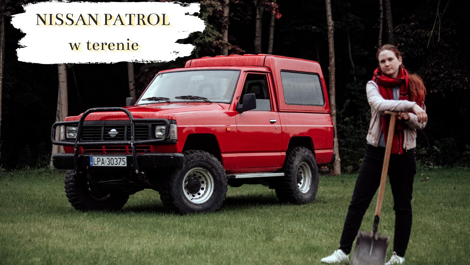 Nissan Patrol 260 – mistrz nierówności, głośny jak ciągnik. Trzecia generacja świetnie sprawdza się w terenie!