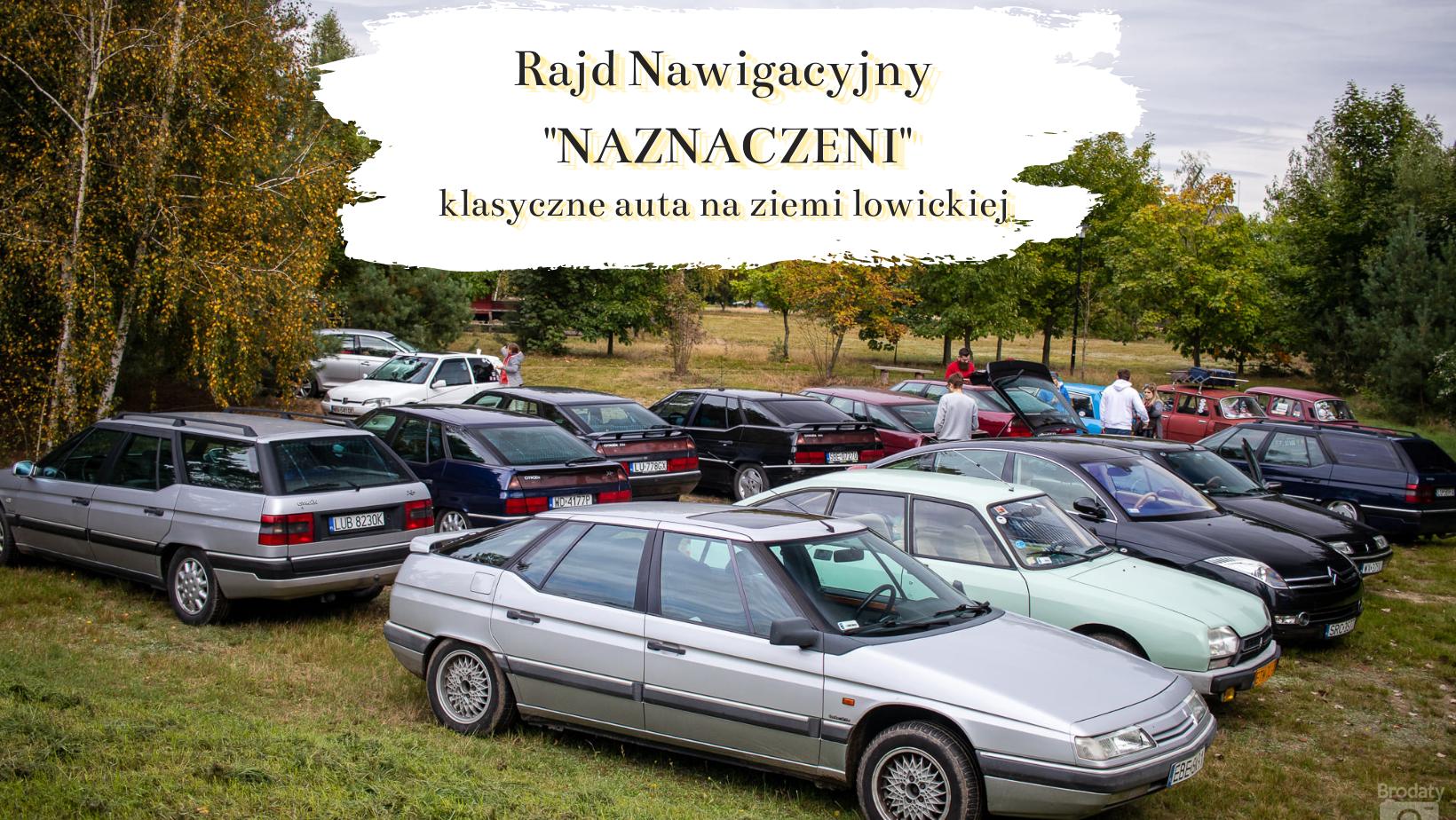 """Zlot Citroen XM Polska #4.0 i Rajd Nawigacyjny """"NAZNACZENI"""". Ziemia łowicka dawno nie widziała tak udanych imprez!"""